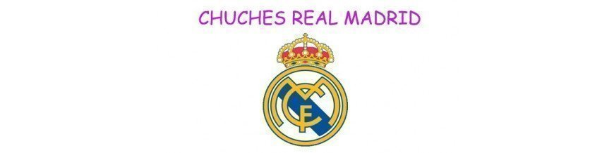 CHUCHES REAL MADRID